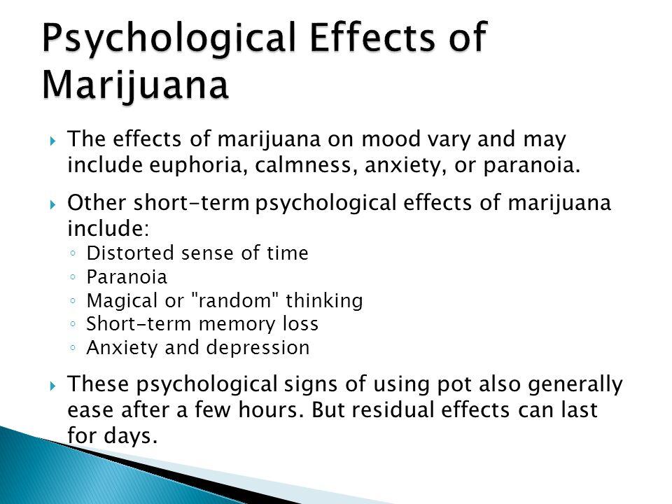 Psychological Effects of Marijuana