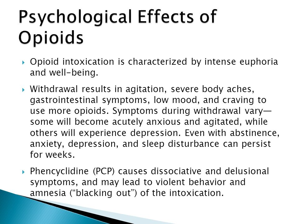 Psychological Effects of Opioids