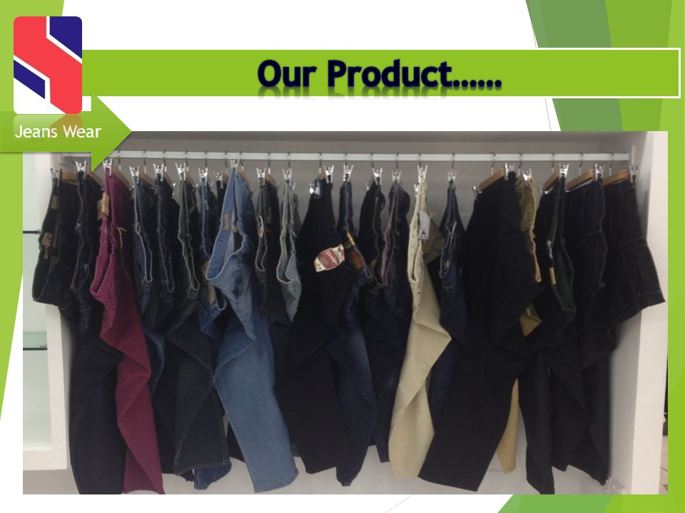 Our Product…… Jeans Wear