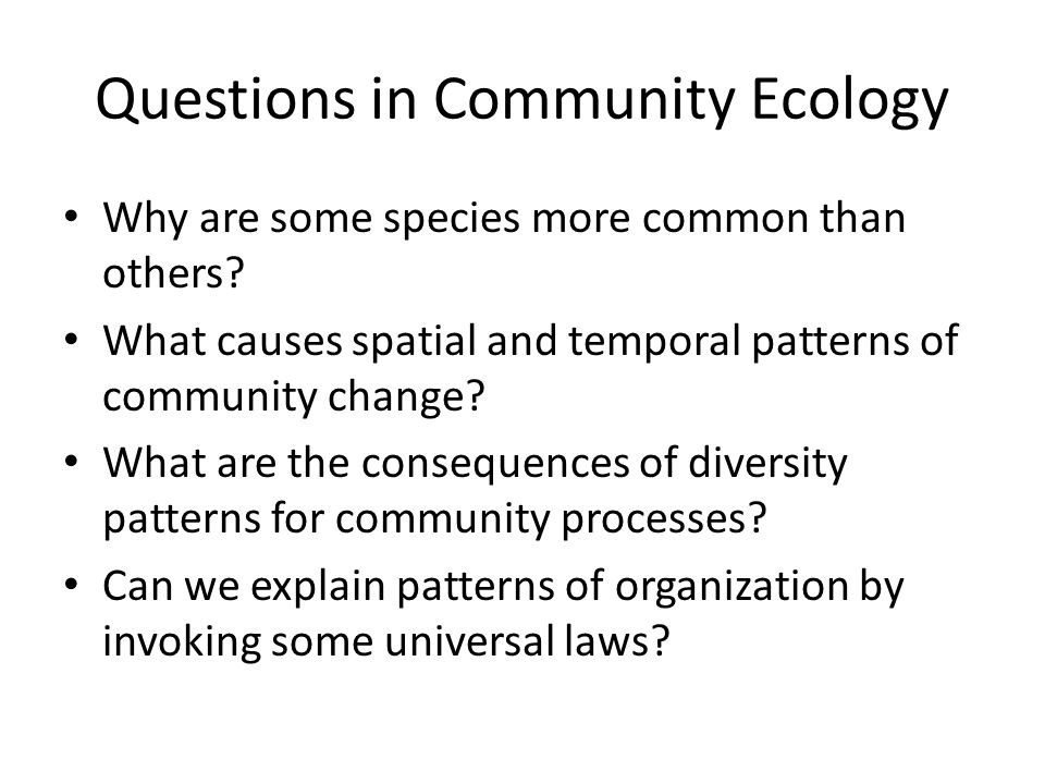 Questions in Community Ecology