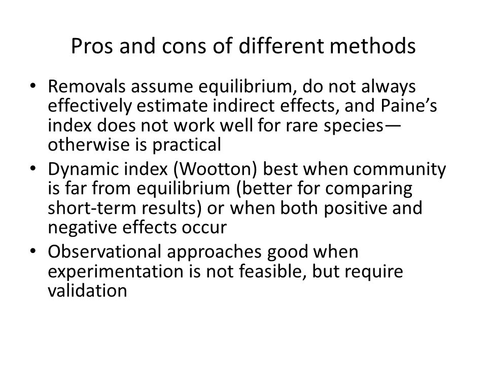 Pros and cons of different methods