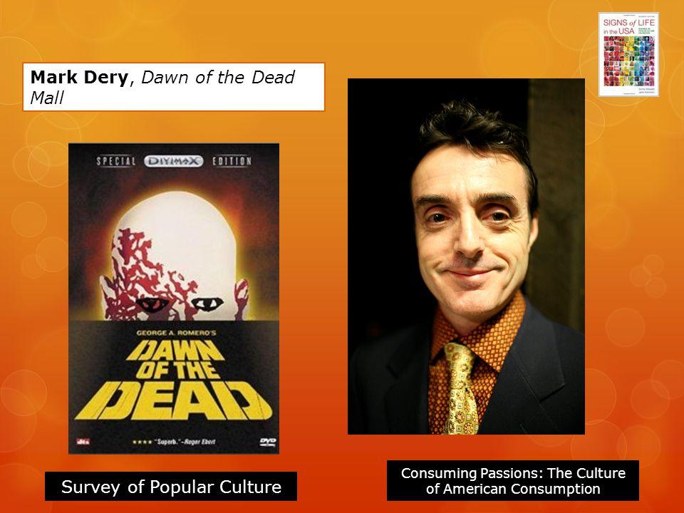 Mark Dery, Dawn of the Dead Mall
