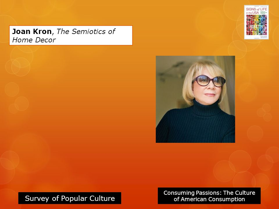 Joan Kron, The Semiotics of Home Decor