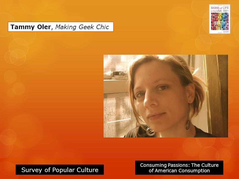 Tammy Oler, Making Geek Chic
