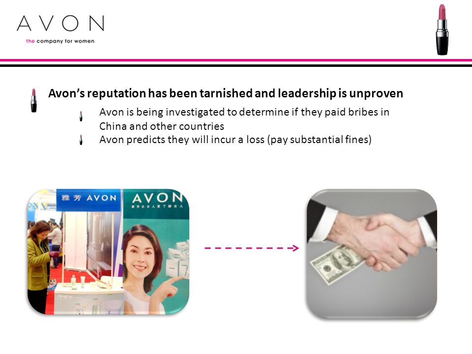 Avon's reputation has been tarnished and leadership is unproven