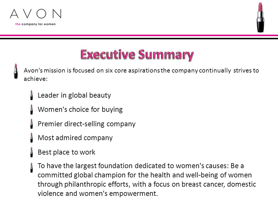 Executive Summary Leader in global beauty Women s choice for buying