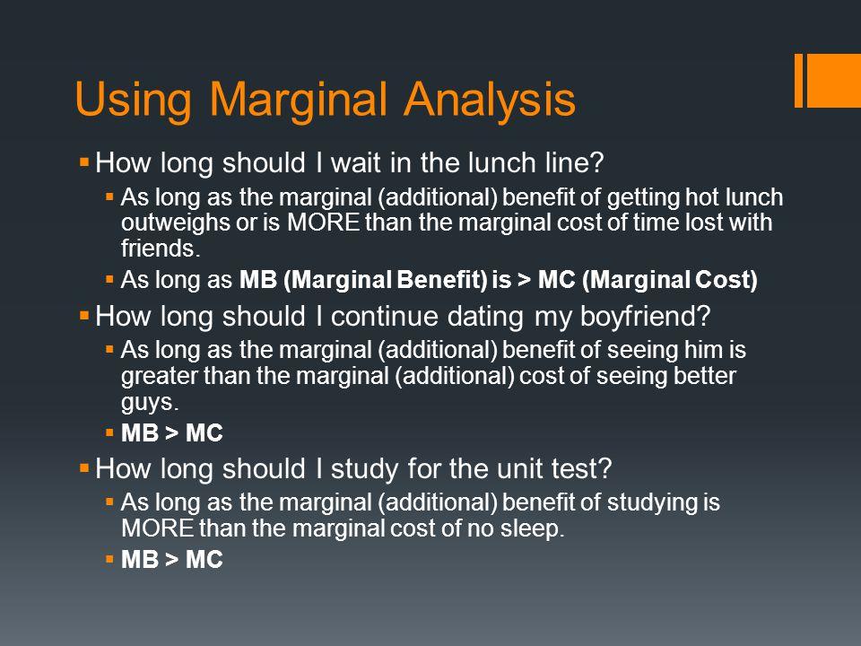 Using Marginal Analysis