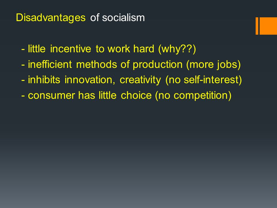 Disadvantages of socialism