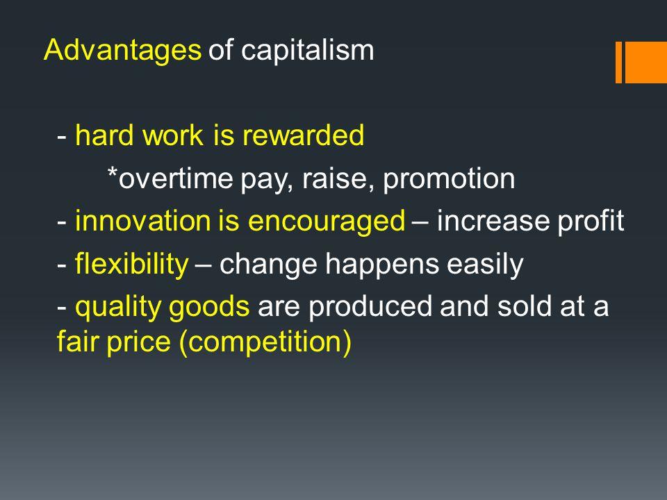 Advantages of capitalism