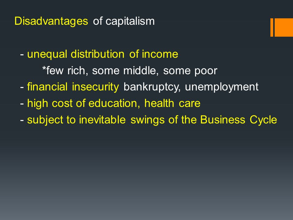 Disadvantages of capitalism