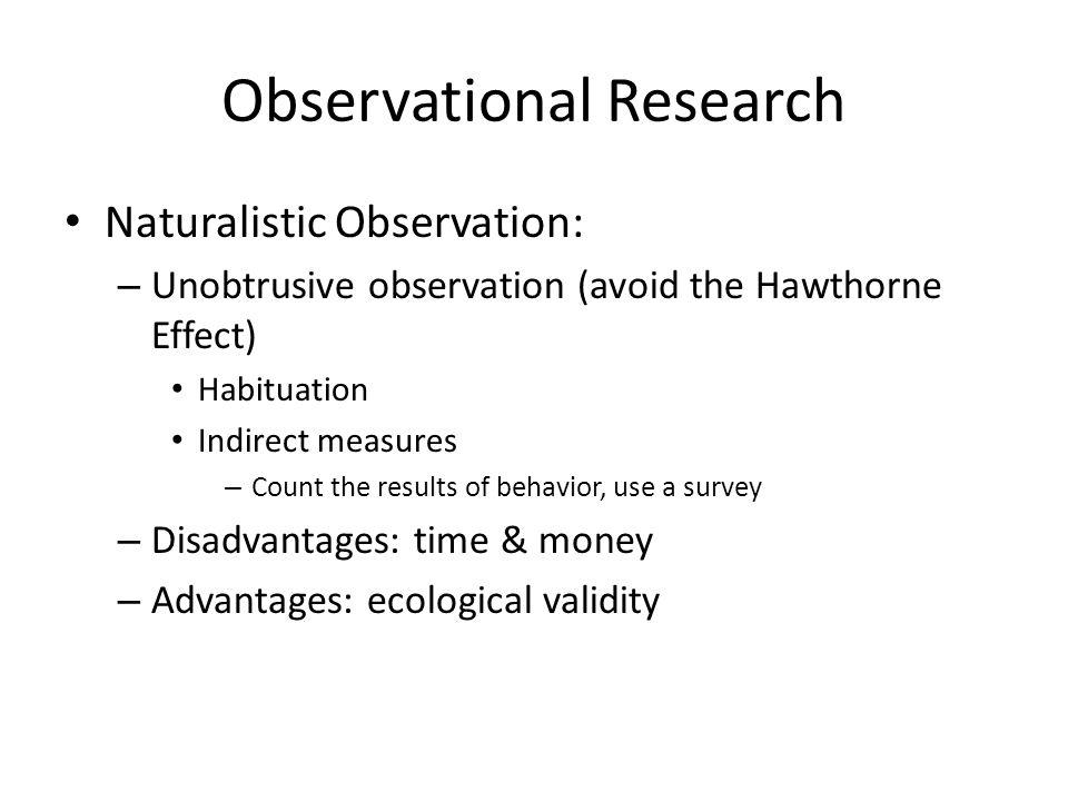 an overview of naturalistic observational research Naturalistic inquiry (etscs/edfdns 502) the number of educational researchers employing observational and naturalistic what is qualitative research overview.