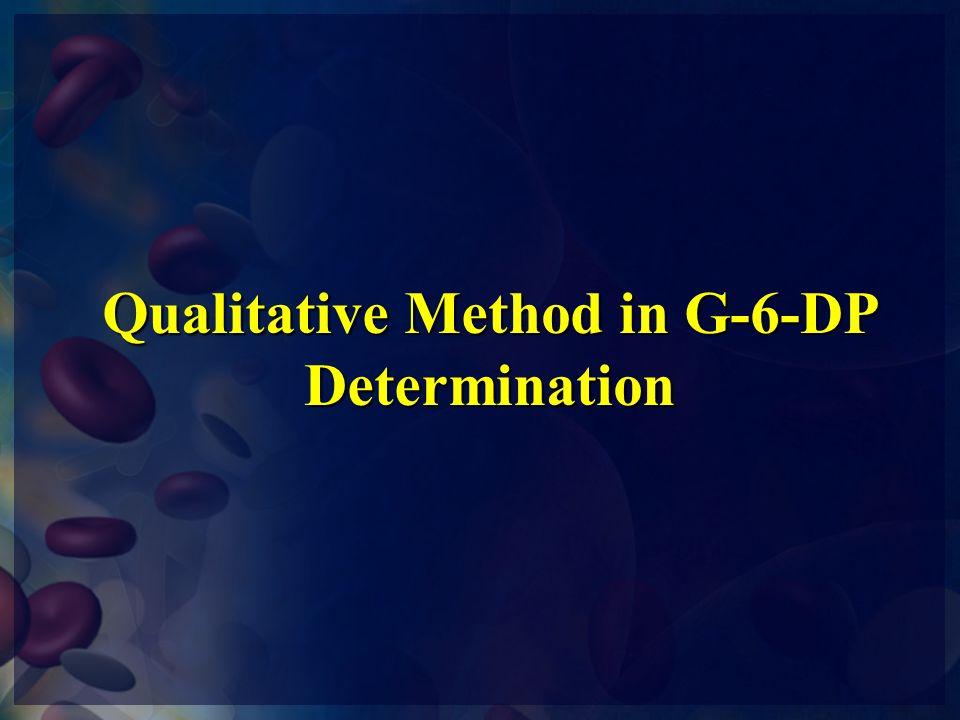 Qualitative Method in G-6-DP Determination