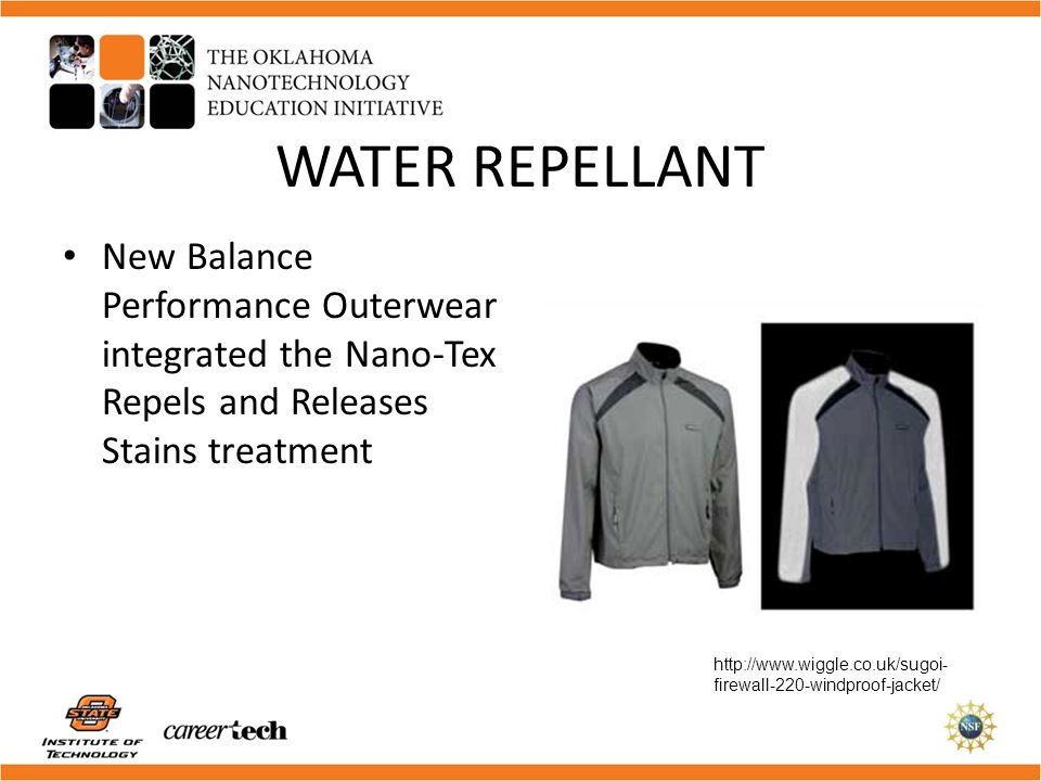 WATER REPELLANT New Balance Performance Outerwear integrated the Nano-Tex Repels and Releases Stains treatment.