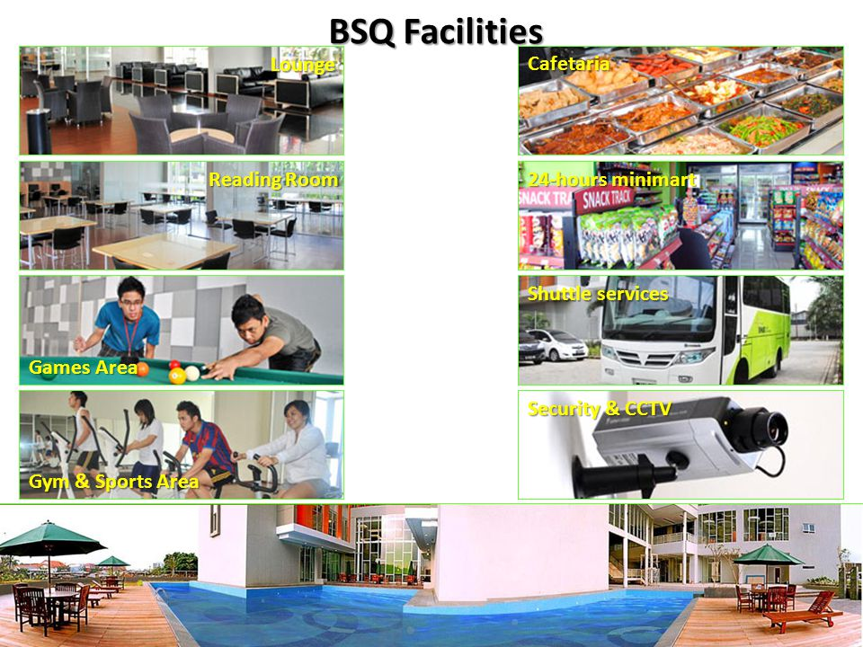 BSQ Facilities Lounge Cafetaria Reading Room 24-hours minimart