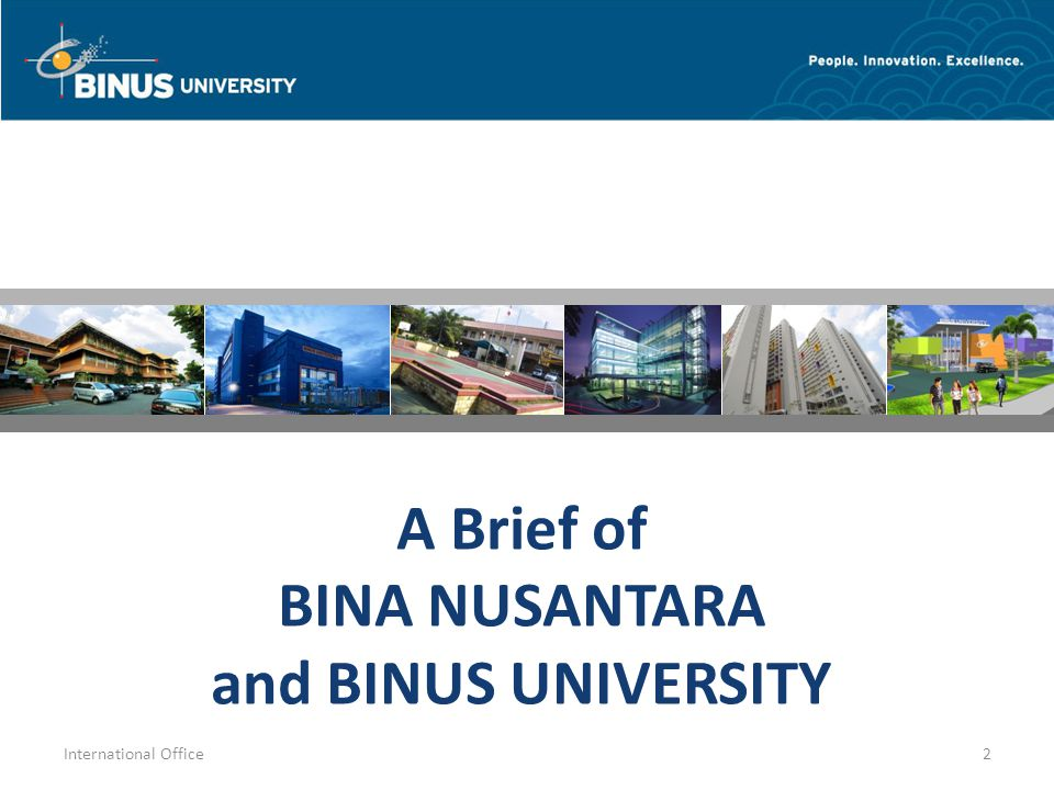 A Brief of BINA NUSANTARA and BINUS UNIVERSITY