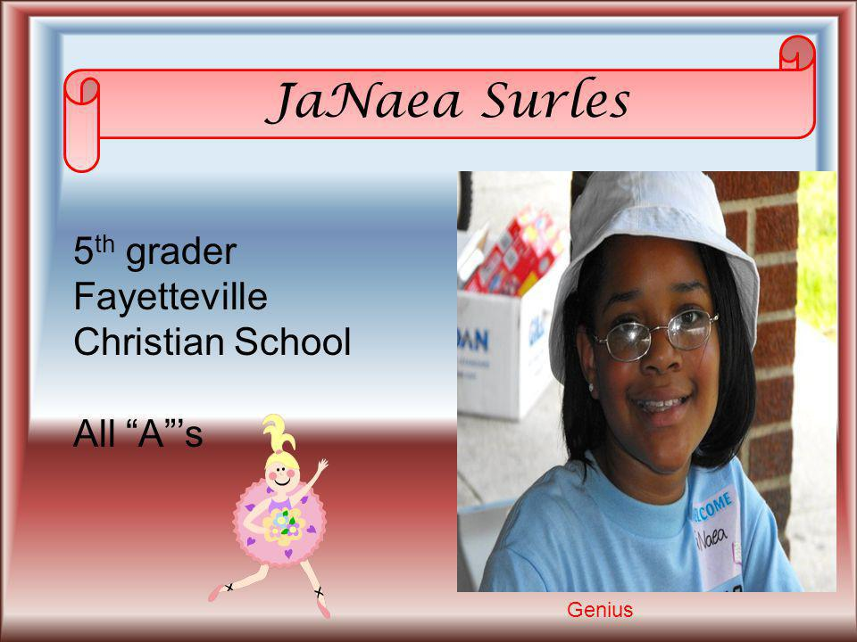 JaNaea Surles 5th grader Fayetteville Christian School All A 's