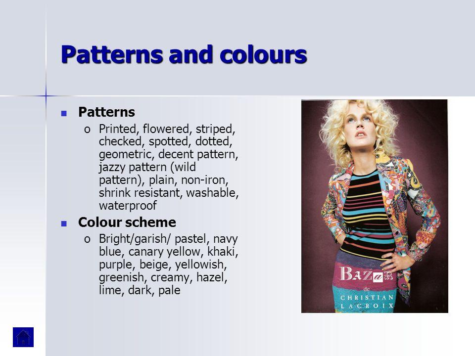 Patterns and colours Patterns Colour scheme