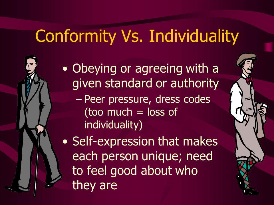 Conformity Vs. Individuality