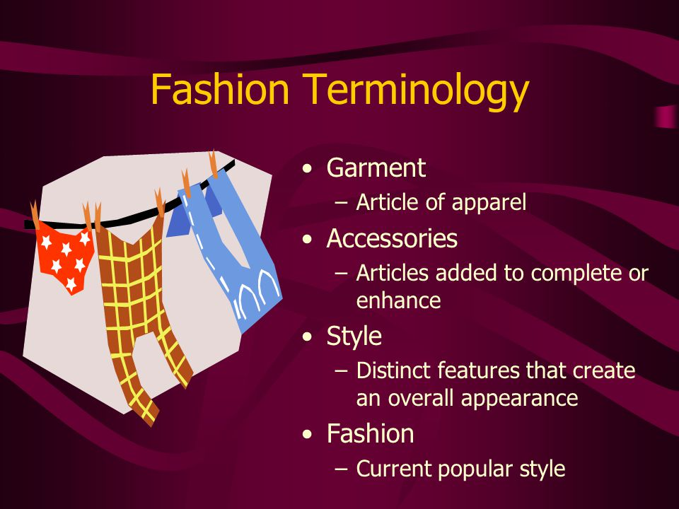 Fashion Terminology Garment Accessories Style Fashion