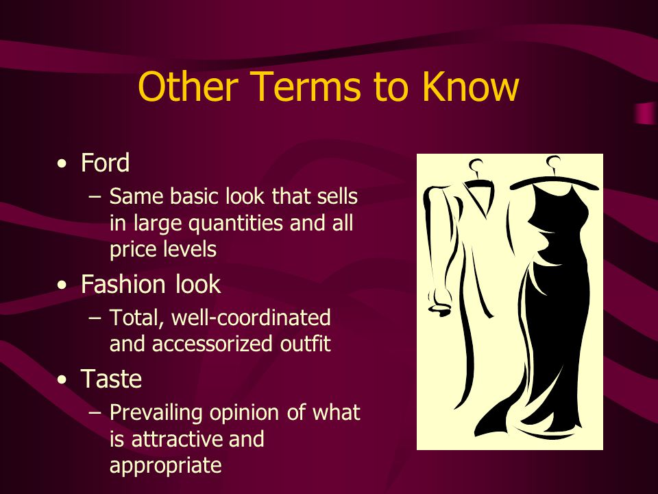 Other Terms to Know Ford Fashion look Taste