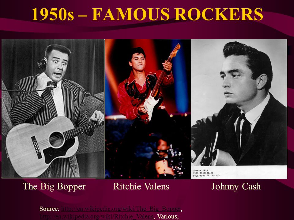 1950s – FAMOUS ROCKERS The Big Bopper Ritchie Valens Johnny Cash