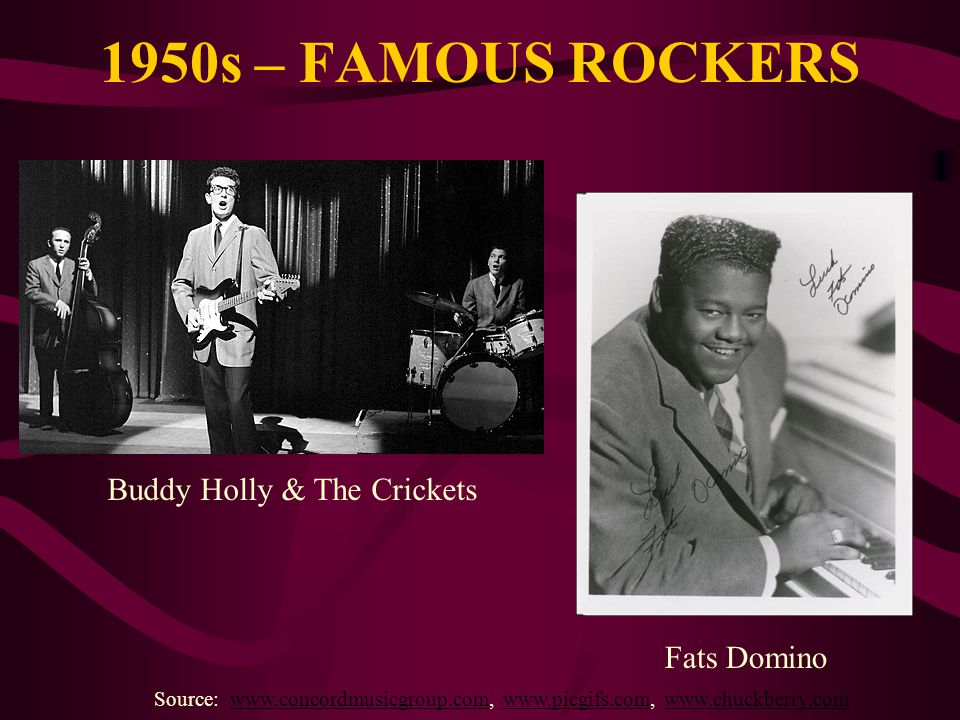 1950s – FAMOUS ROCKERS Buddy Holly & The Crickets Fats Domino