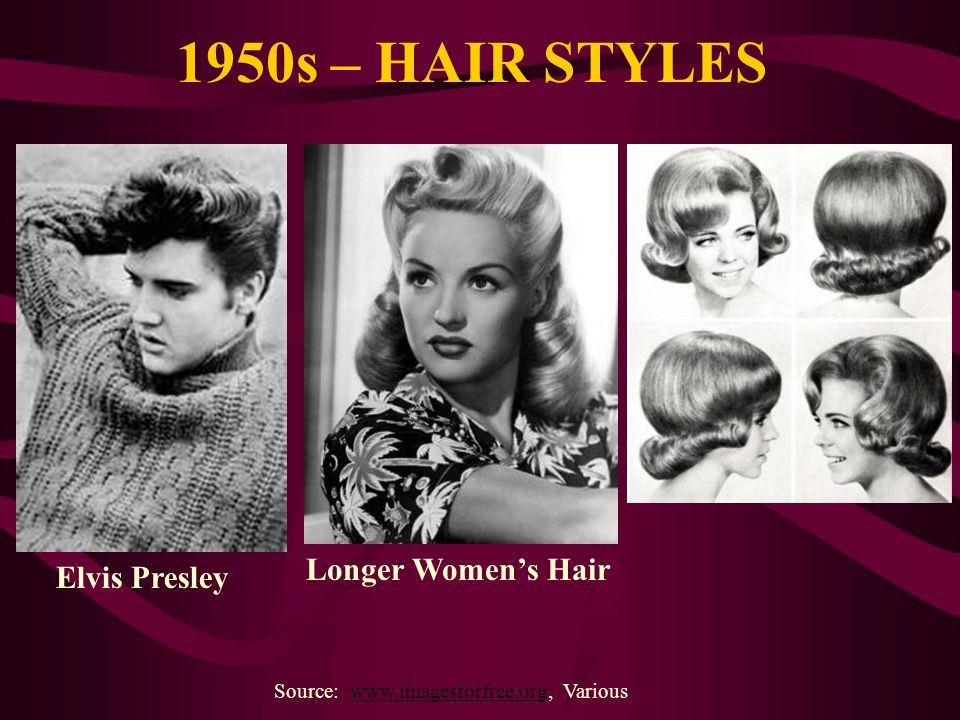 1950s – HAIR STYLES Longer Women's Hair Elvis Presley