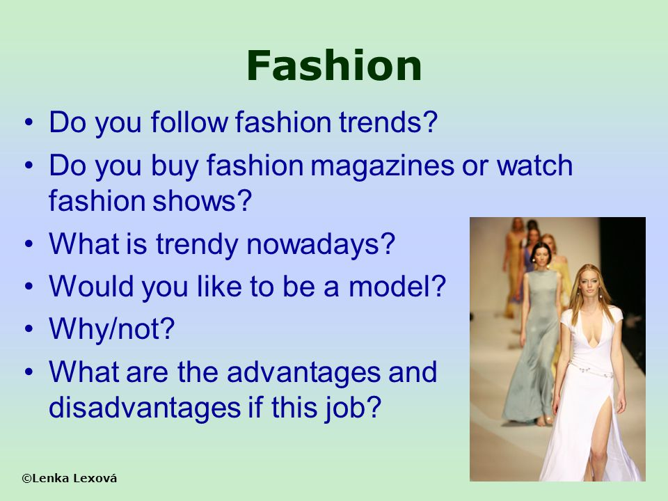 Fashion Do you follow fashion trends