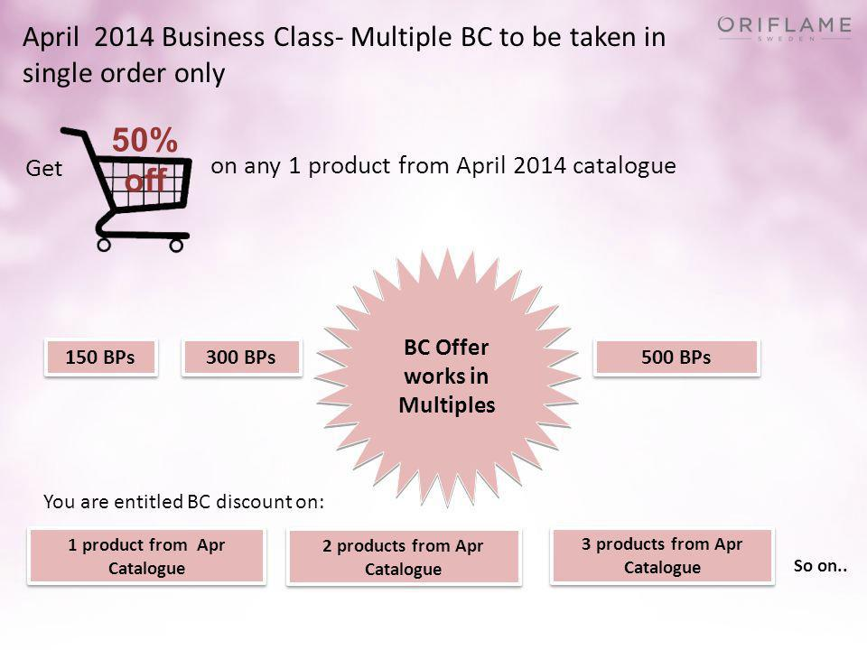 April 2014 Business Class- Multiple BC to be taken in single order only