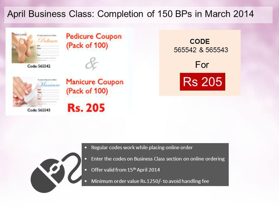Rs 205 April Business Class: Completion of 150 BPs in March 2014 For