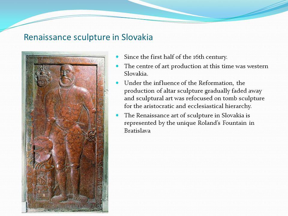 Renaissance sculpture in Slovakia