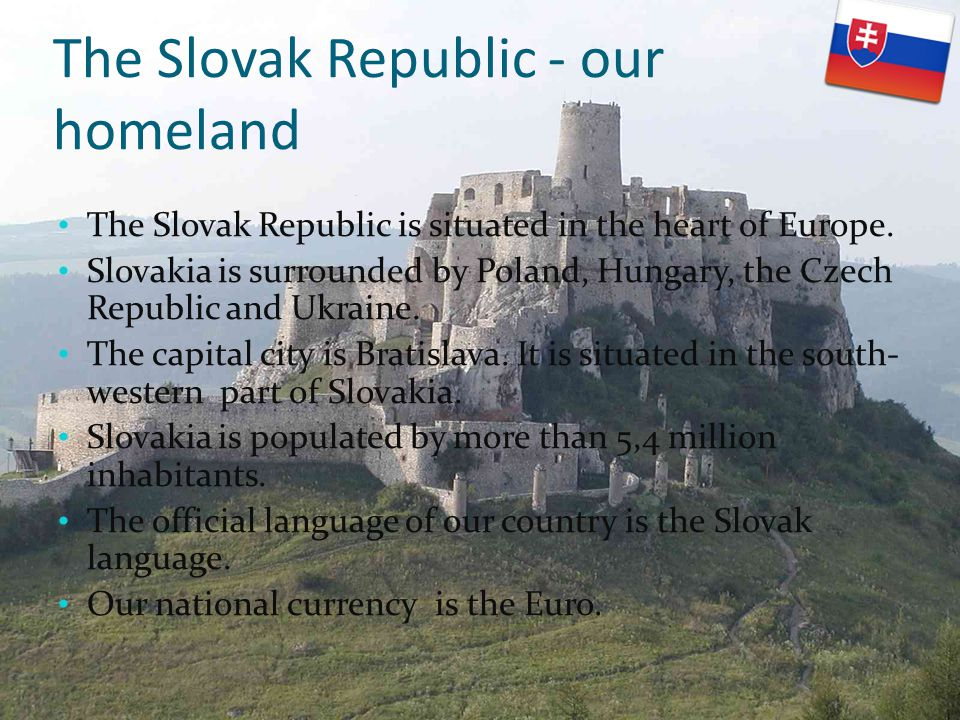 The Slovak Republic - our homeland