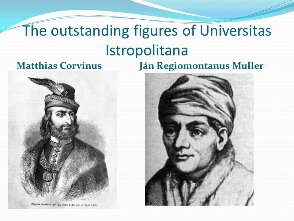 The outstanding figures of Universitas Istropolitana
