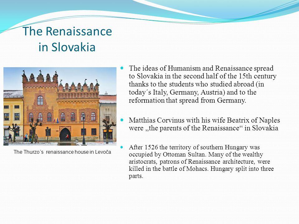 The Renaissance in Slovakia