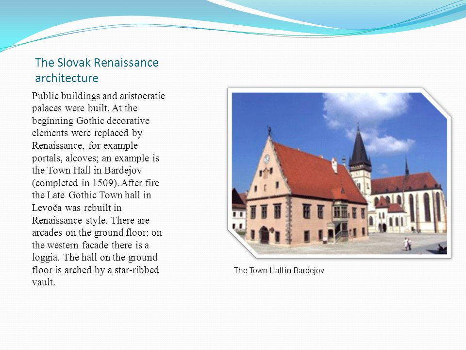 The Slovak Renaissance architecture