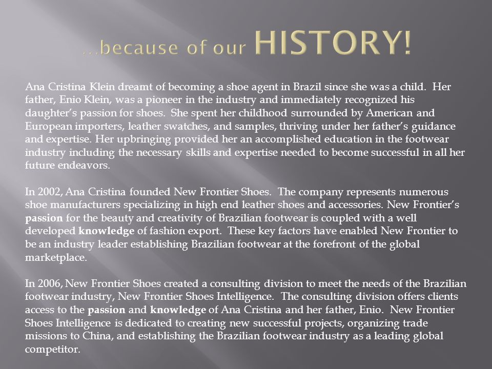 …because of our HISTORY!