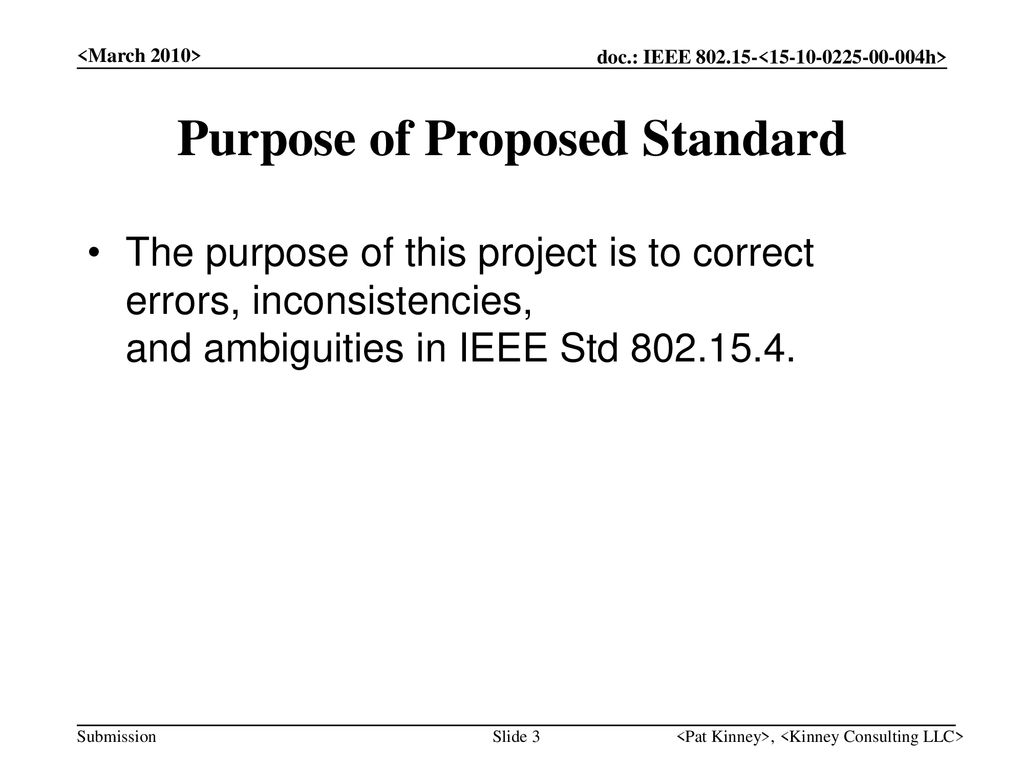 Purpose of Proposed Standard
