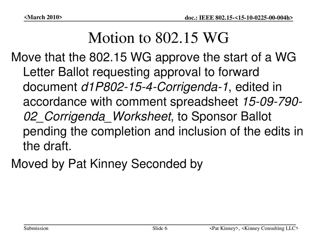 <March 2010> Motion to WG.