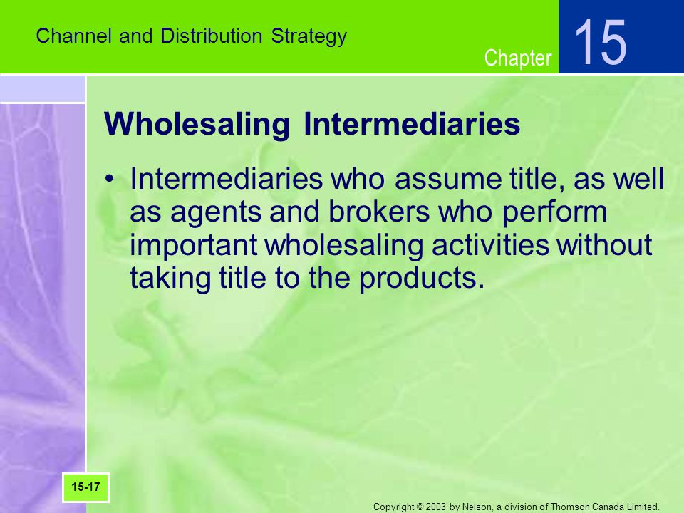 Wholesaling Intermediaries
