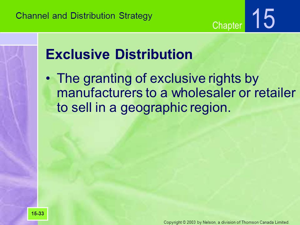 Exclusive Distribution