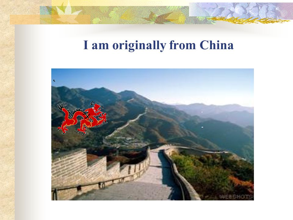 I am originally from China