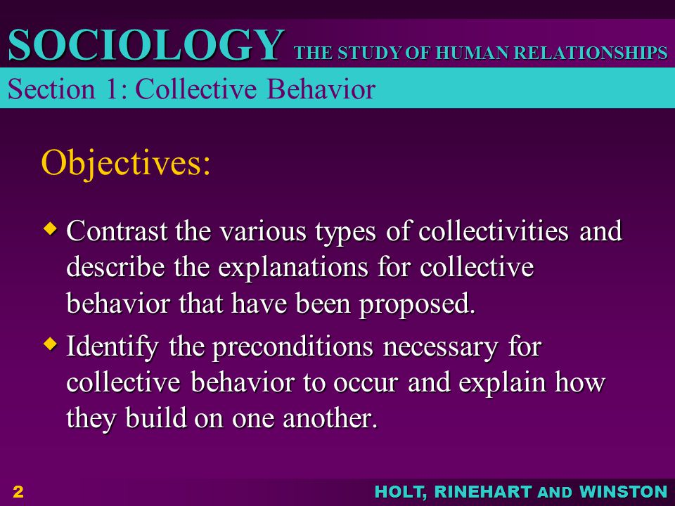 Objectives: Section 1: Collective Behavior