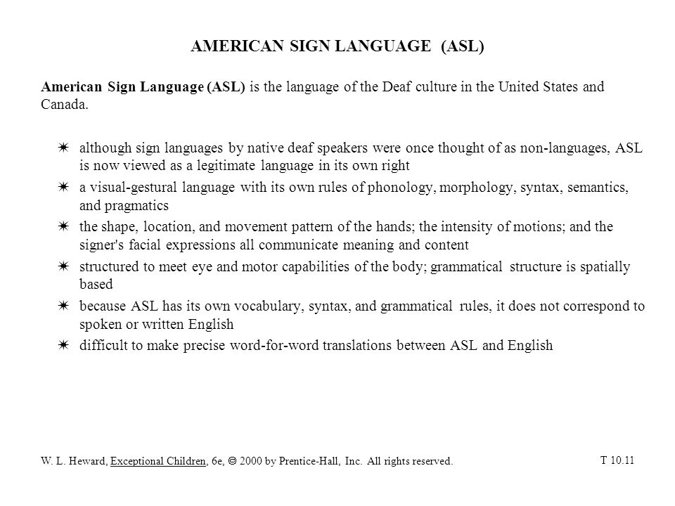 AMERICAN SIGN LANGUAGE (ASL)