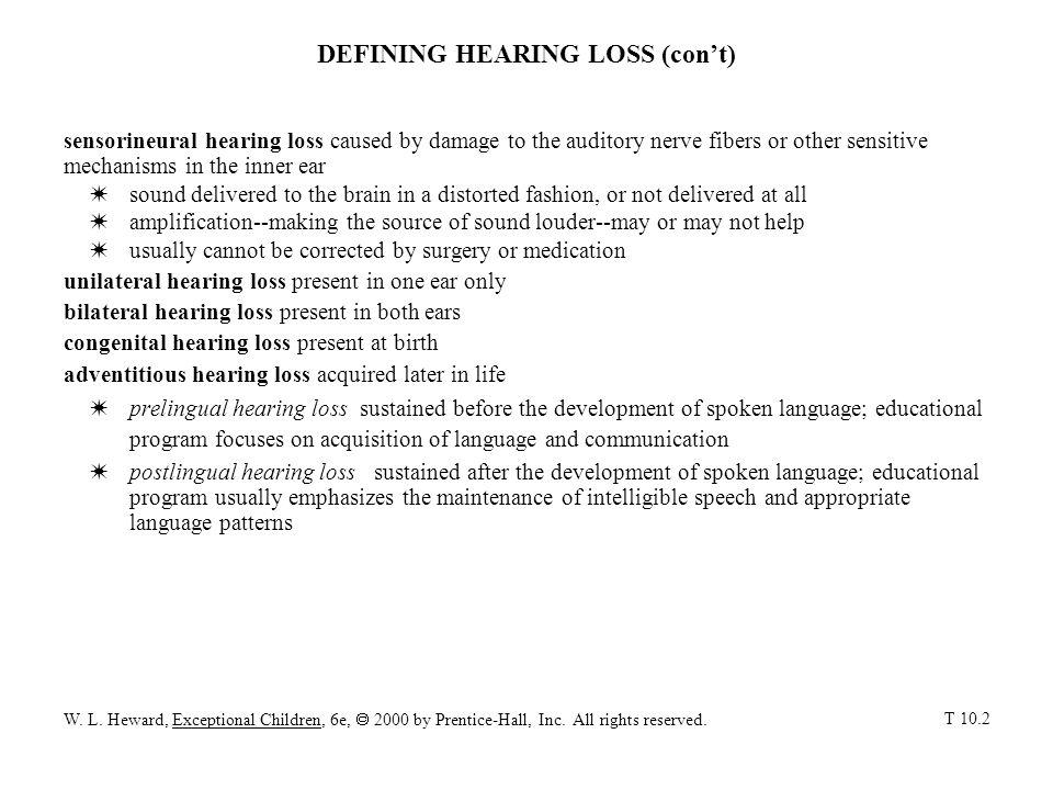 DEFINING HEARING LOSS (con't)