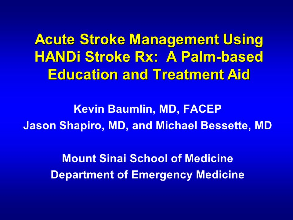 Acute Stroke Management Using HANDi Stroke Rx: A Palm-based Education and Treatment Aid