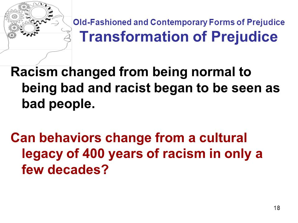 Old-Fashioned and Contemporary Forms of Prejudice Transformation of Prejudice