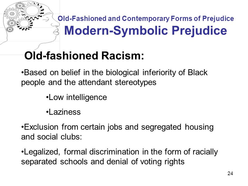 Old-fashioned Racism: