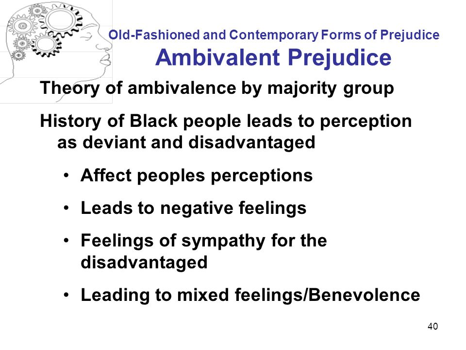 Old-Fashioned and Contemporary Forms of Prejudice Ambivalent Prejudice
