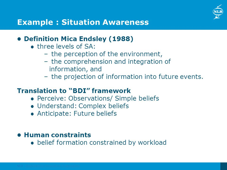 Example : Situation Awareness