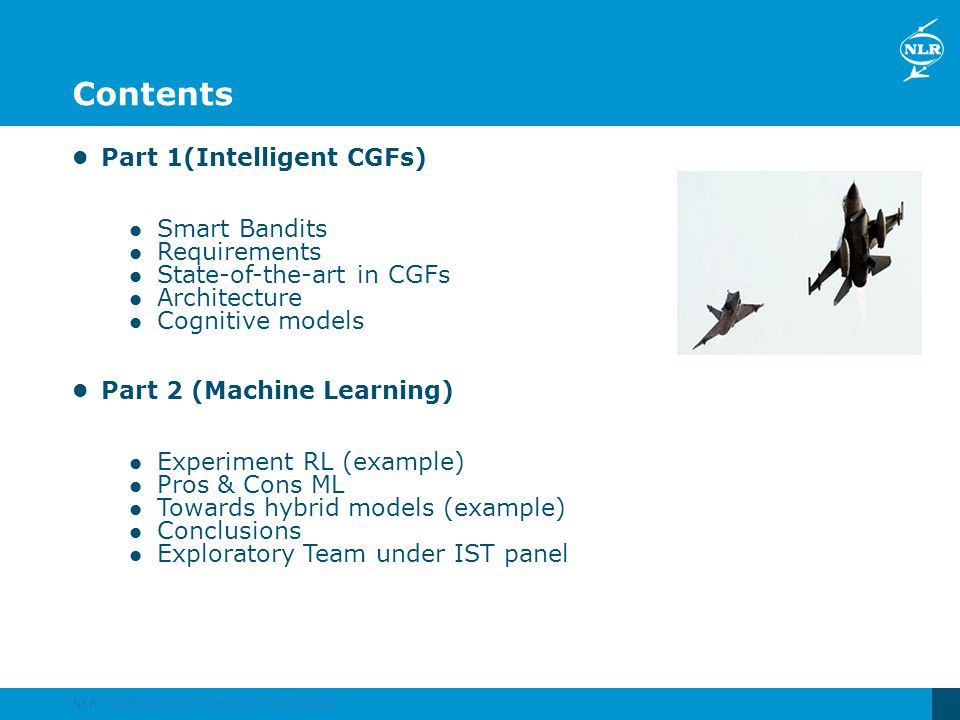 Contents Part 1(Intelligent CGFs) Smart Bandits Requirements